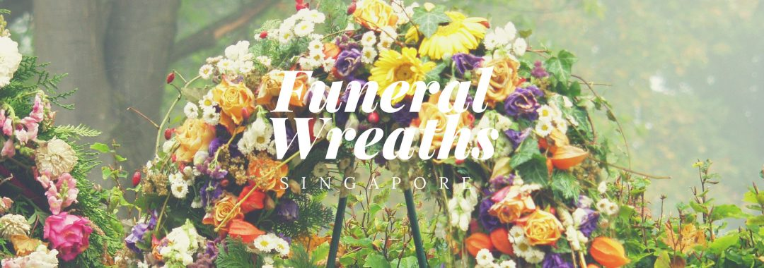 5 Best Options for Funeral Wreaths in Singapore