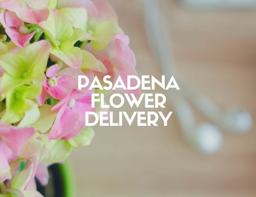 The 6 Best Options for Flower Delivery in Pasadena