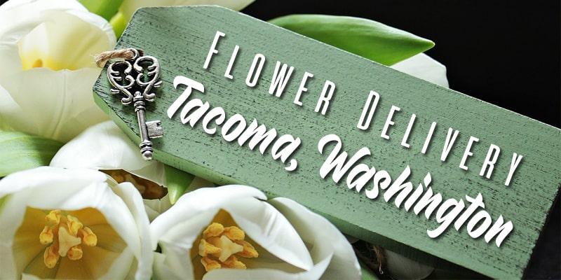 Best Flower Delivery Tacoma Washington