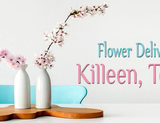 8 Best Options for Flower Delivery in Killeen TX