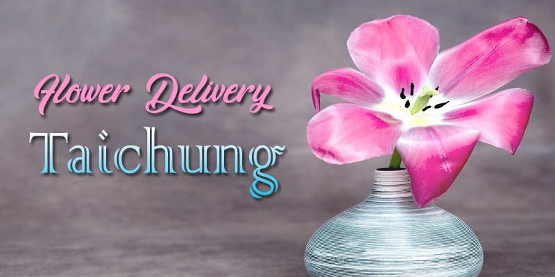 The 8 Best Options for Flower Delivery in Taichung