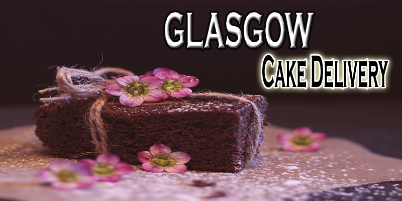 Best Cake Delivery Glasgow Scotland