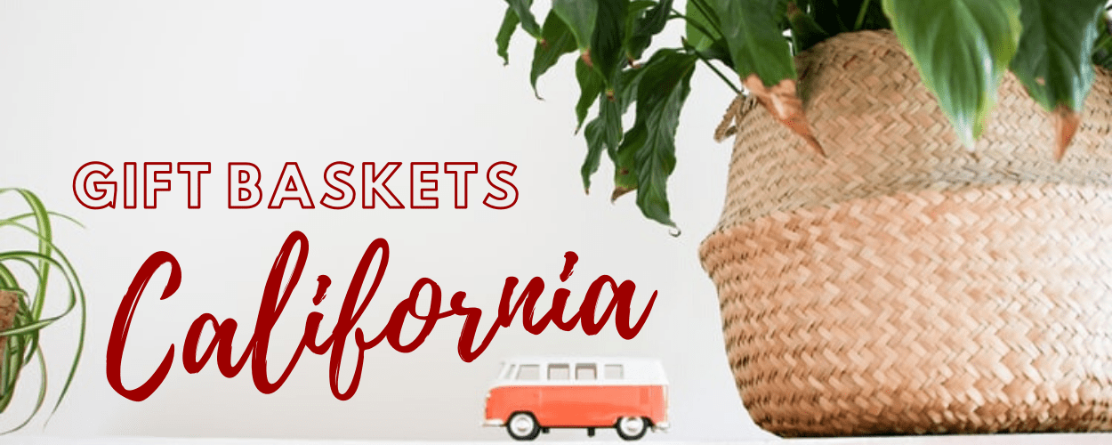The 7 Best Options for Gift Baskets in California