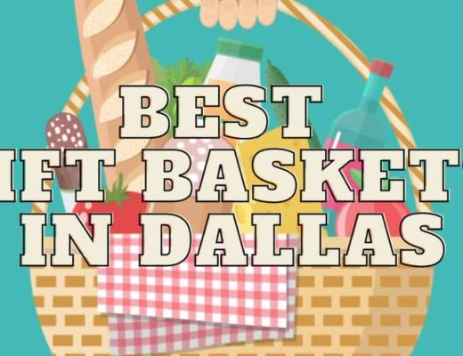 Best Gift Baskets in Dallas