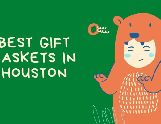 Best Gift Baskets in Houston